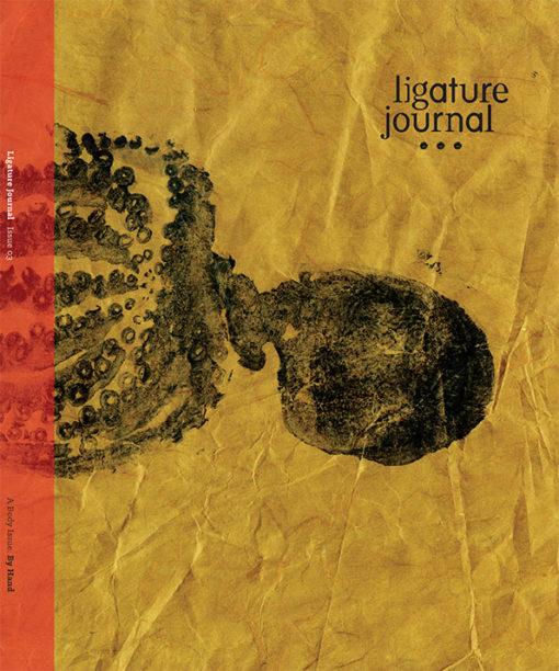 Ligature Journal, Issue Three – By Hand